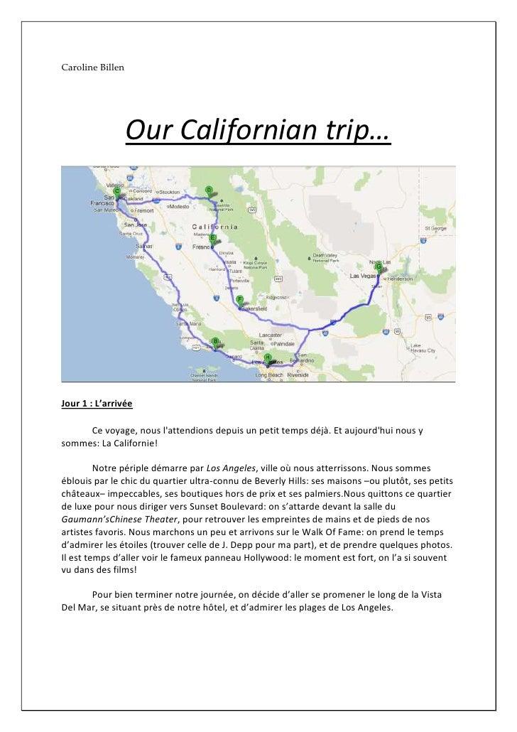 Caroline Billen                  Our Californian trip…Jour 1 : L'arrivée     Ce voyage, nous lattendions depuis un petit t...