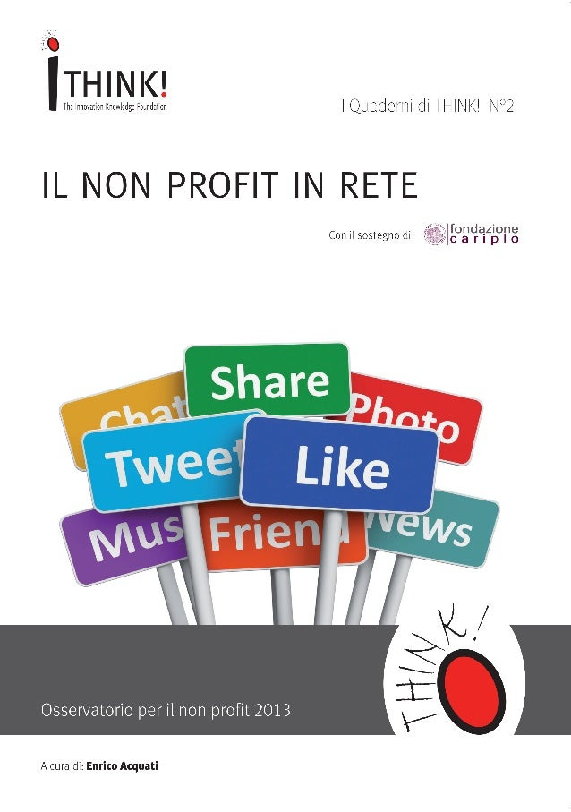 IL NON-PROFIT IN RETE  Con il sostegno di  In collaborazione con  Università Milano Bicocca  bianca.indd 1  31/10/2013 15:...
