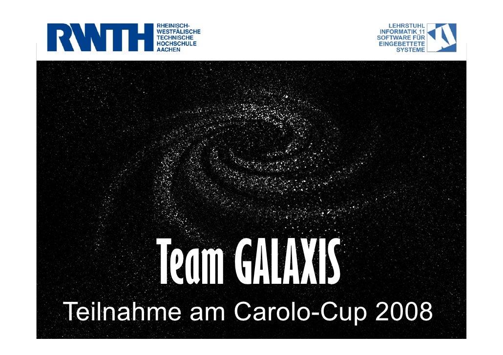 Team GALAXIS Teilnahme am Carolo-Cup 2008
