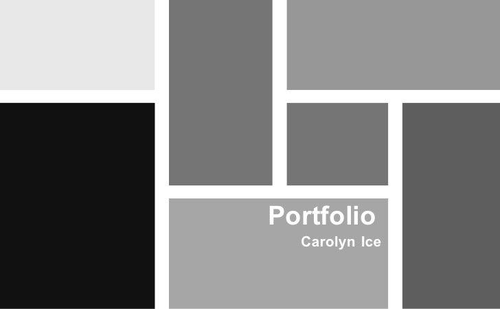 Portfolio  Carolyn Ice
