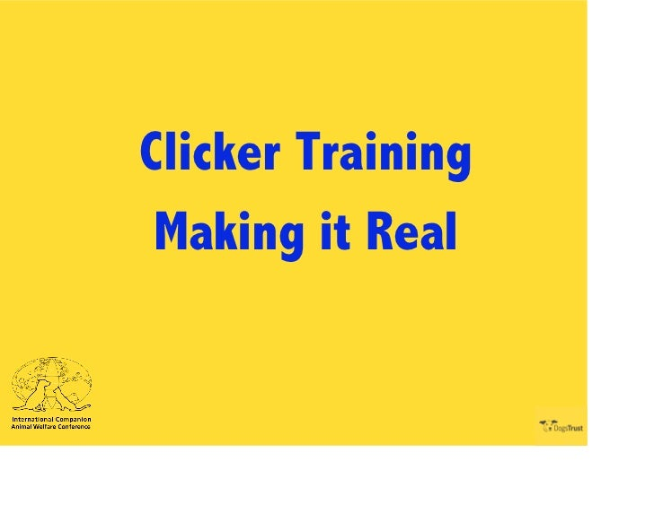 Clicker Training Making it Real