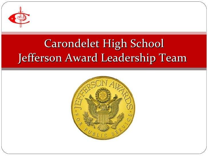 Carondelet High School - 2010 Jefferson Awards Students In Action Presentation