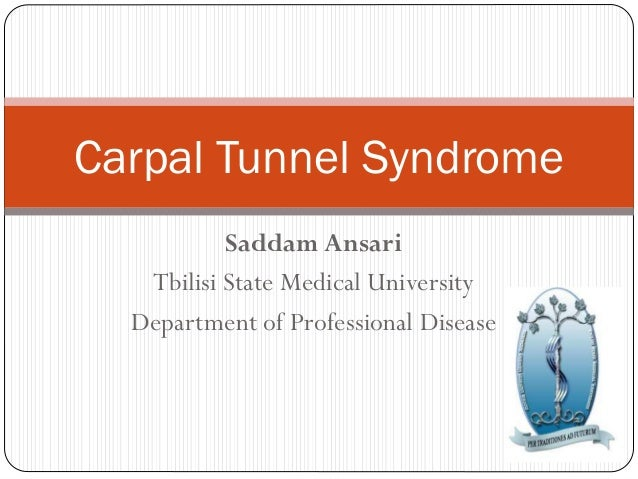 Saddam Ansari Tbilisi State Medical University Department of Professional Disease Carpal Tunnel Syndrome