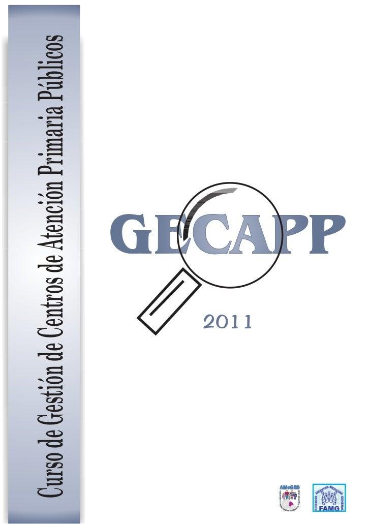 Curso de Gestión de Centros de Atención Primaria Públicos                    2011