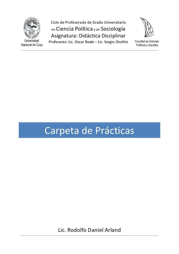 Ciclo de Profesorado de Grado Universitario enCiencia Política y en Sociología Asignatura: Didáctica DisciplinarProfesores...