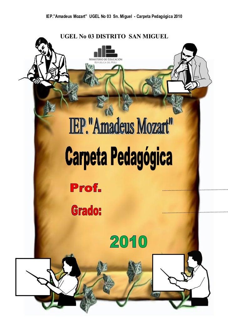 Sn. Miguel - Carpeta Pedagógica 2010 UGEL No 03 DISTRITO SAN MIGUEL