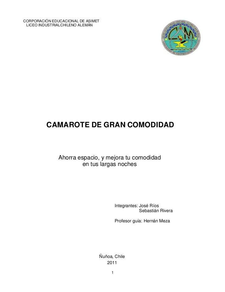 CORPORACIÓN EDUCACIONAL DE ASIMET LICEO INDUSTRIALCHILENO ALEMÁN          CAMAROTE DE GRAN COMODIDAD               Ahorra ...