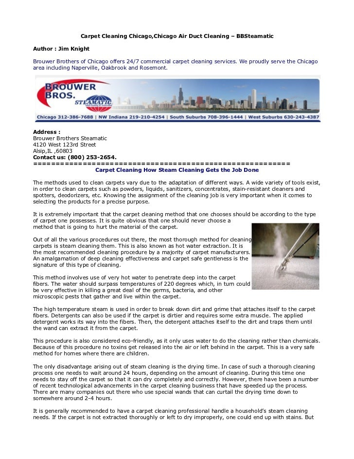 Carpet Cleaning Chicago,Chicago Air Duct Cleaning – BBSteamaticAuthor : Jim KnightBrouwer Brothers of Chicago offers 24/7 ...