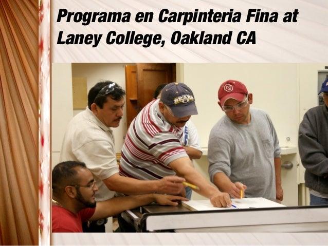 Programa en Carpinteria Fina at Laney College, Oakland CA