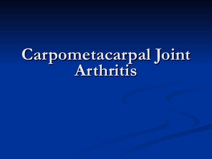 Carpometacarpal Joint Arthritis