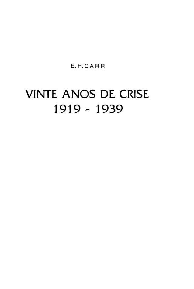 E.H.CARR VINTE ANOS DE CRISE  1919 - 1939