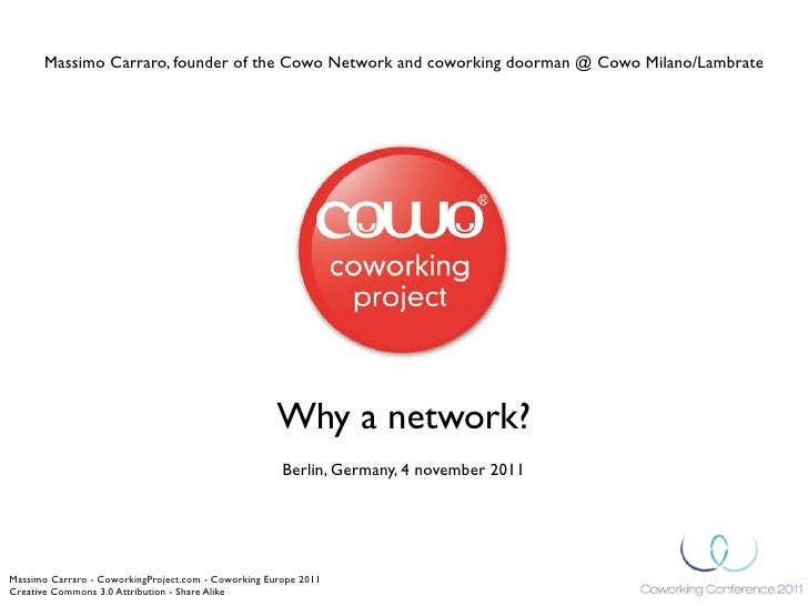 """The Cowo Network @Coworking Europe 2011: """"Why a network?"""" by Massimo Carraro"""