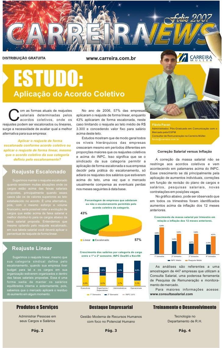 ESTUDO:       Aplicação do Acordo Coletivo   C             om as formas atuais de reajustes          No ano de 2006, 57% d...