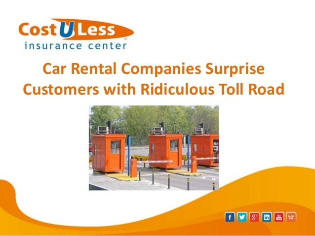 Car Rental Companies Surprise Consumers with Outrageous Toll Road