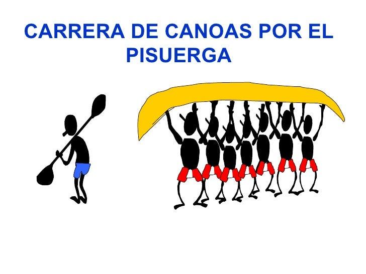 CARRERA DE CANOAS POR EL PISUERGA