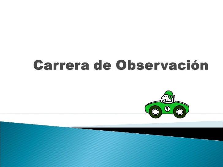 CARRERA DE OBSERVACIÓN ELECTRÓNICA