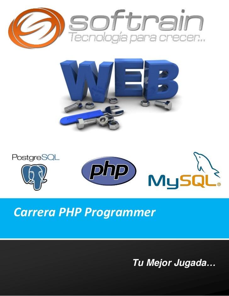 Carrera PHP Programmer                  Tu Mejor Jugada…