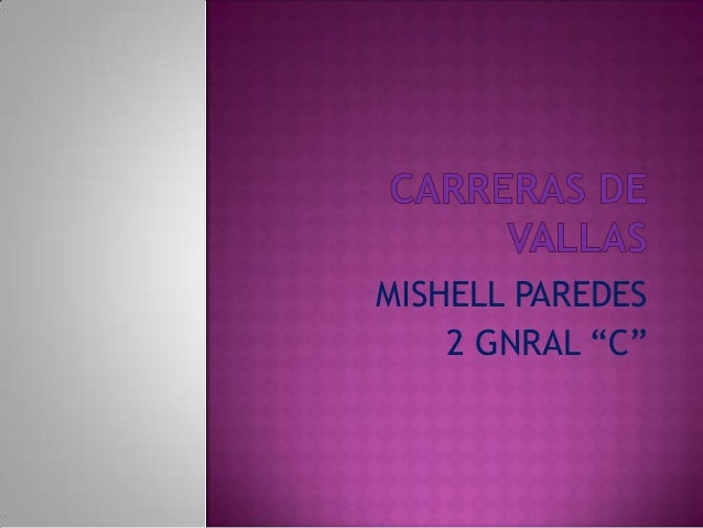"""MISHELL PAREDES 2 GNRAL """"C"""""""