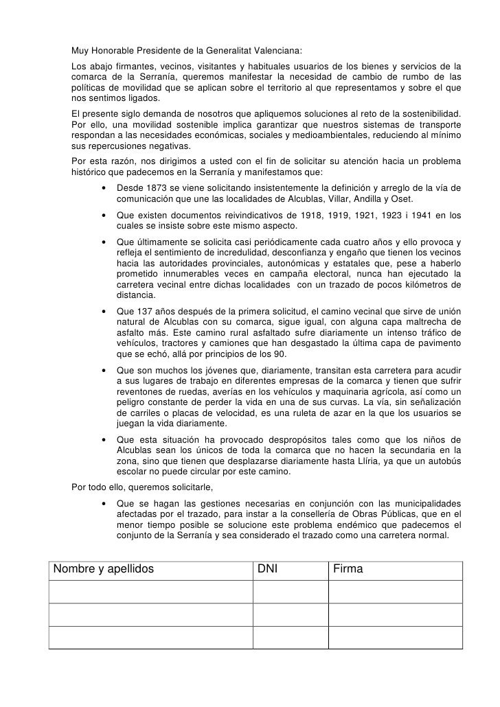Muy Honorable Presidente de la Generalitat Valenciana:    Los abajo firmantes, vecinos, visitantes y habituales usuarios d...
