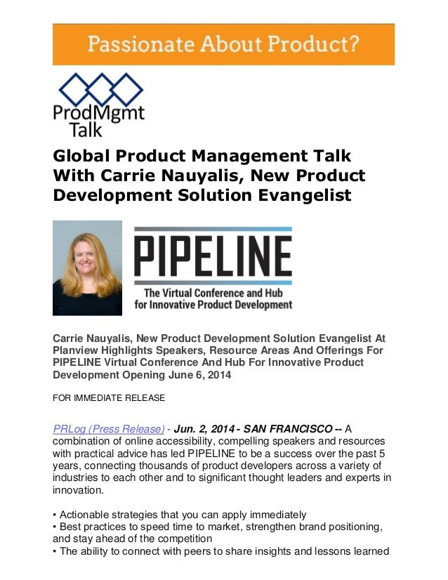 Global Product Management Talk With Carrie Nauyalis, New Product Development Solution Evangelist Carrie Nauyalis, New Prod...