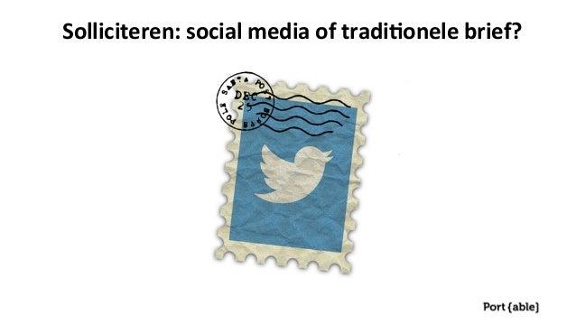 Solliciteren:  social  media  of  tradi1onele  brief?