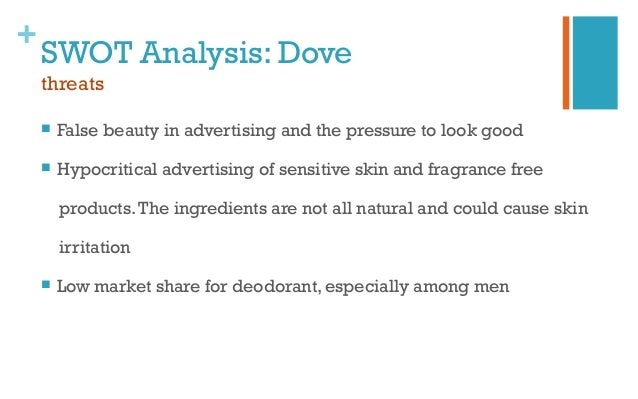 swot analysis dove campaign for real beauty In a world that is inundated with images that give women a narrow view of what the ideal body, the dove's campaign for real beauty is a refreshing change.