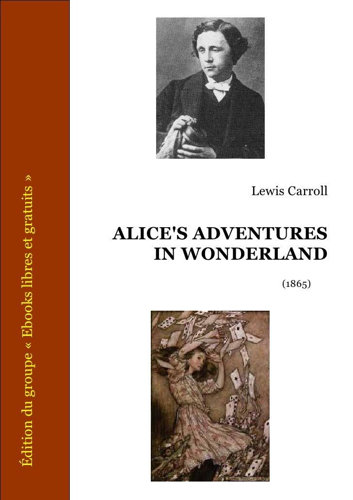 Alice's Adventures in Wonderland - Version originale anglaise -