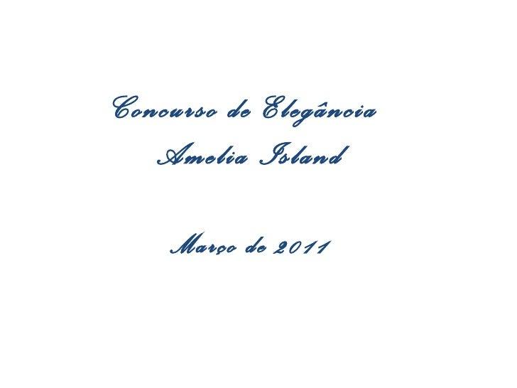 Concurso de Elegância   Amelia Island    Março de 2011