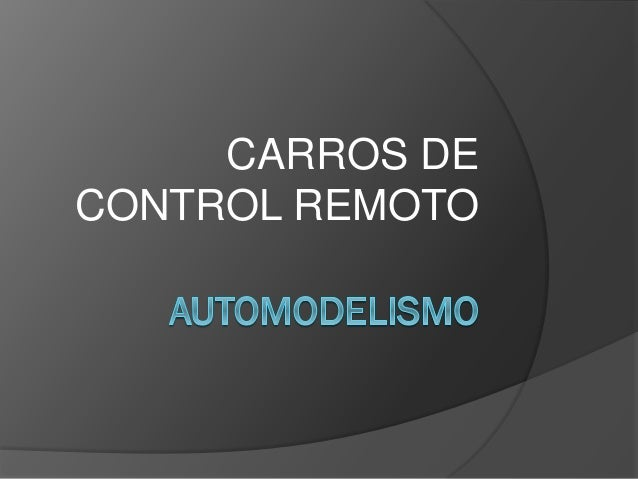 CARROS DECONTROL REMOTO