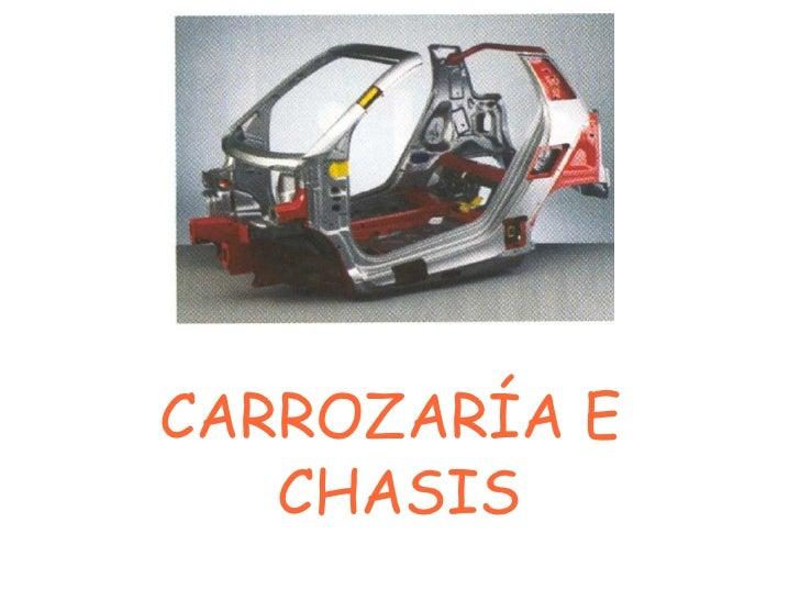 CARROZARÍA E  CHASIS