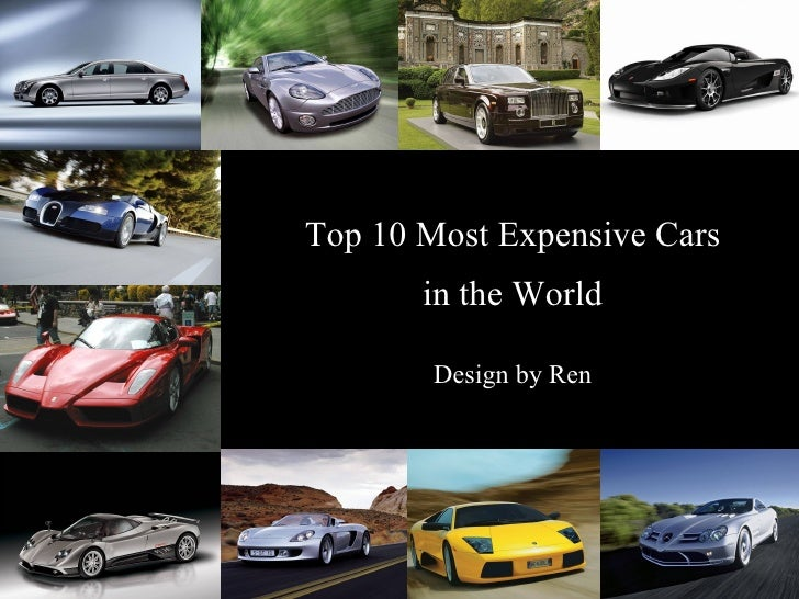 Top 10 Most Expensive Cars in the World Design by Ren