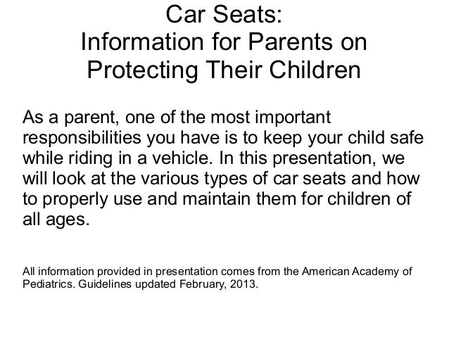 Car Seats:Information for Parents onProtecting Their ChildrenAs a parent, one of the most importantresponsibilities you ha...