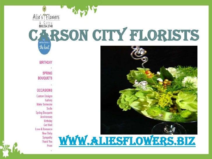 Carson City Florists   www.aliesflowers.biz