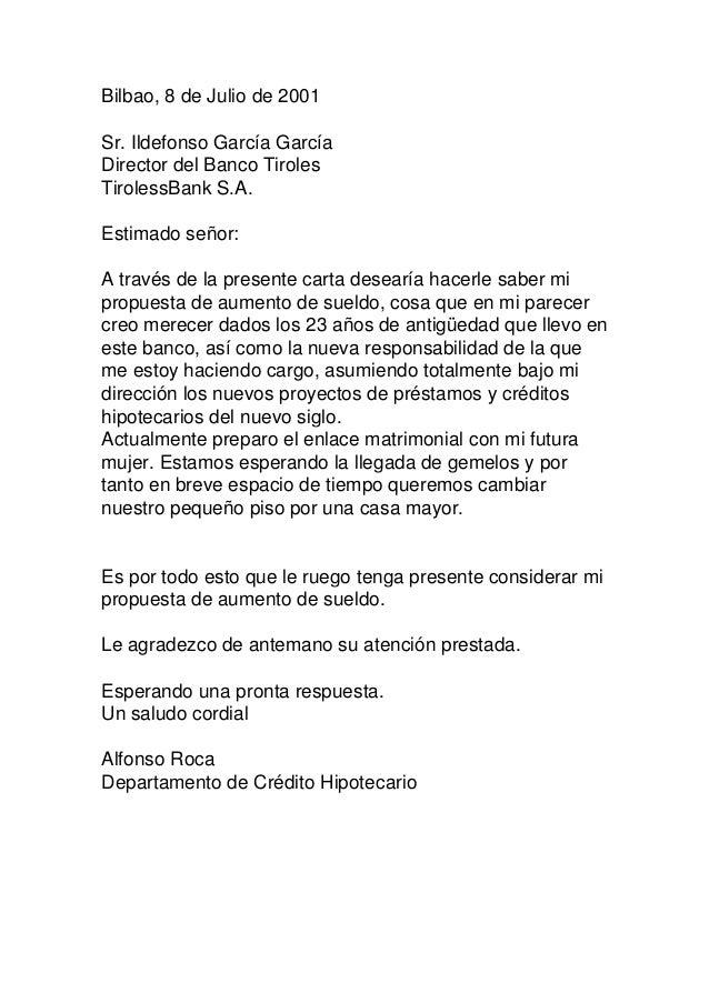 Bilbao, 8 de Julio de 2001 Sr. Ildefonso García García Director del Banco Tiroles TirolessBank S.A. Estimado señor: A trav...