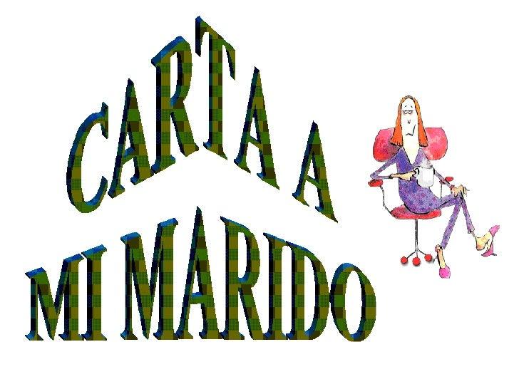 CARTA A MI MARIDO