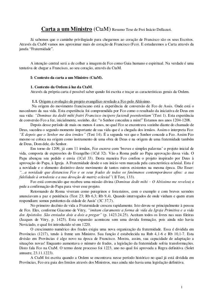 Carta a um Ministro (CtaM) Resumo Tese de Frei Inácio Dellazari.        Já sabemos que o caminho privilegiado para chegarm...