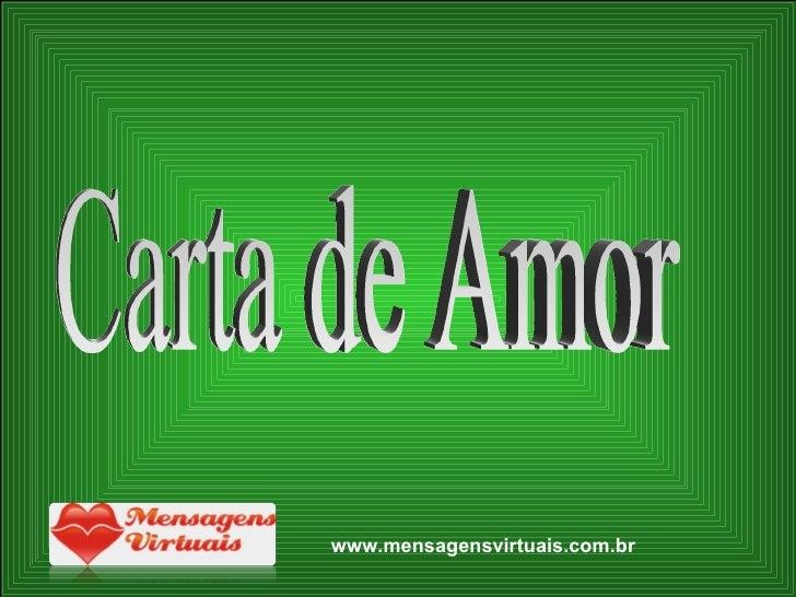 Carta de Amor www.mensagensvirtuais.com.br