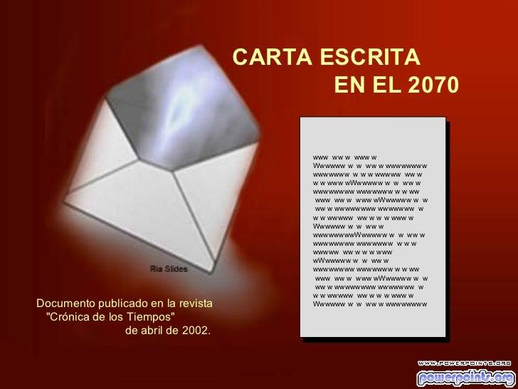 CARTA ESCRITA                                           EN EL 2070                                                 www ww ...