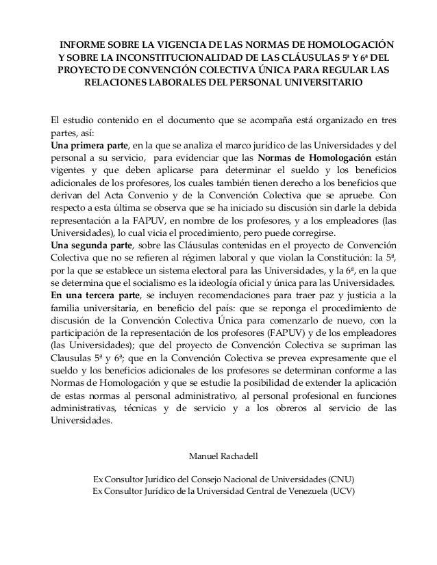 INFORME SOBRE LA VIGENCIA DE LAS NORMAS DE HOMOLOGACIÓNY SOBRE LA INCONSTITUCIONALIDAD DE LAS CLÁUSULAS 5ª Y 6ª DELPROYECT...