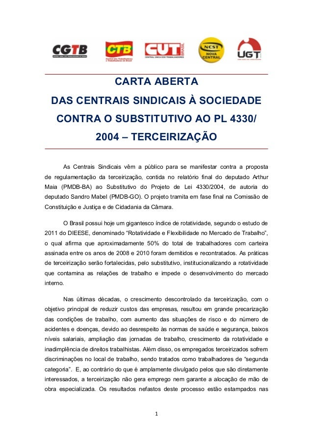 CARTA ABERTADAS CENTRAIS SINDICAIS À SOCIEDADECONTRA O SUBSTITUTIVO AO PL 4330/2004 – TERCEIRIZAÇÃOAs Centrais Sindicais v...