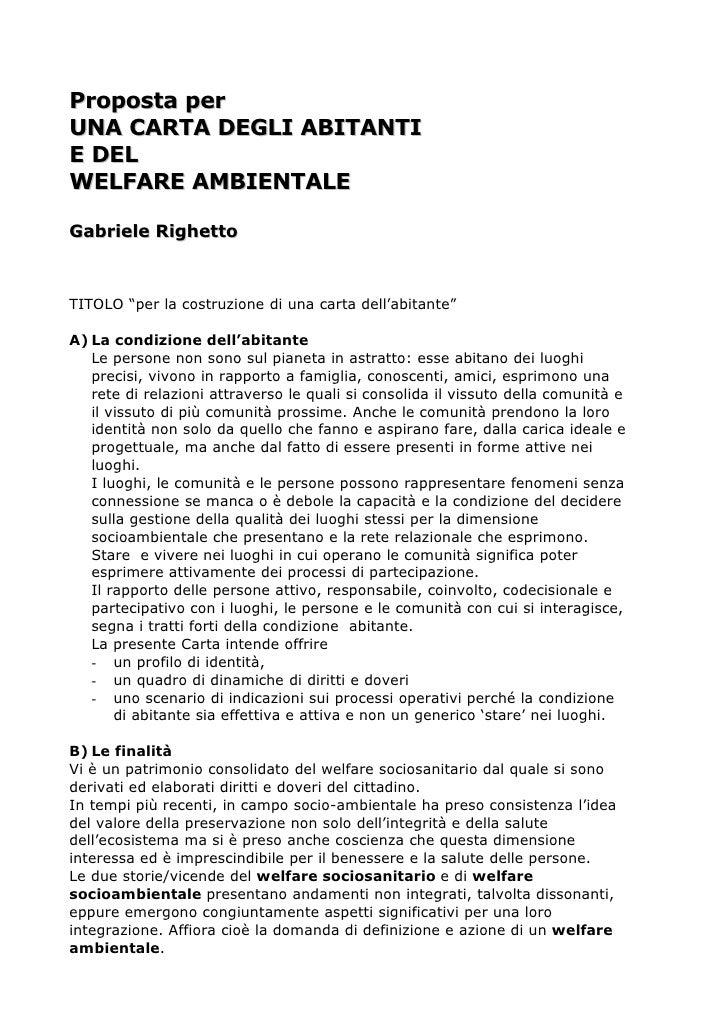 """Proposta per UNA CARTA DEGLI ABITANTI E DEL WELFARE AMBIENTALE  Gabriele Righetto    TITOLO """"per la costruzione di una car..."""