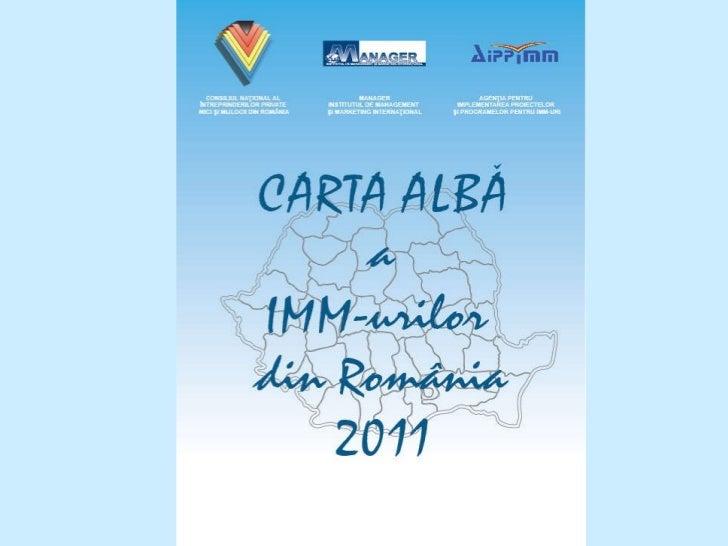 Carta Alba a IMM-urilor din Romania 2011 - Editia a - IX - a