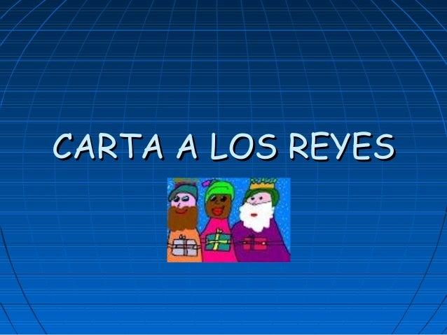 CARTA A LOS REYESCARTA A LOS REYES