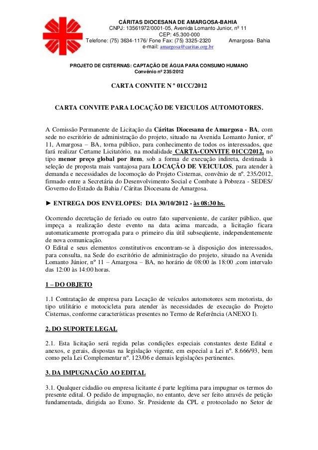 CÁRITAS DIOCESANA DE AMARGOSA-BAHIA                         CNPJ: 13561972/0001-05, Avenida Lomanto Junior, nº 11         ...