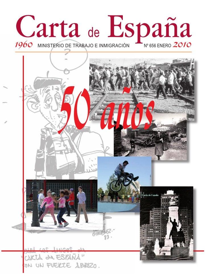 Carta España 1960                           de        MINISTERIO DE TRABAJO E INMIGRACIÓN   Nº 656 ENERO   2010           ...