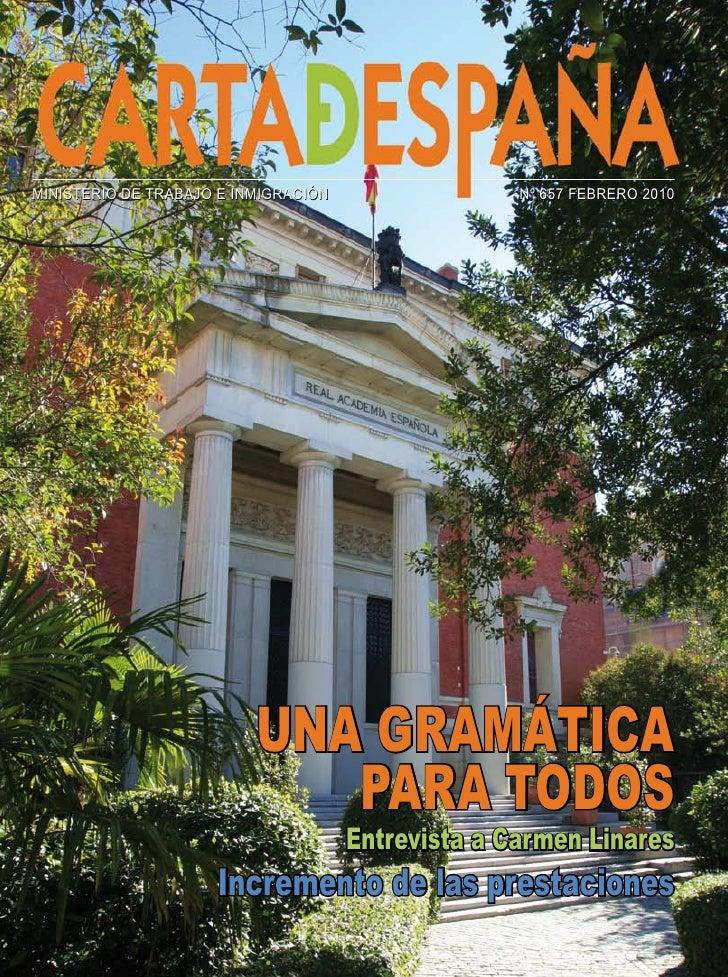 MINISTERIO DE TRABAJO E INMIGRACIÓN                 Nº 657 FEBRERO 2010                               UNA GRAMÁTICA       ...
