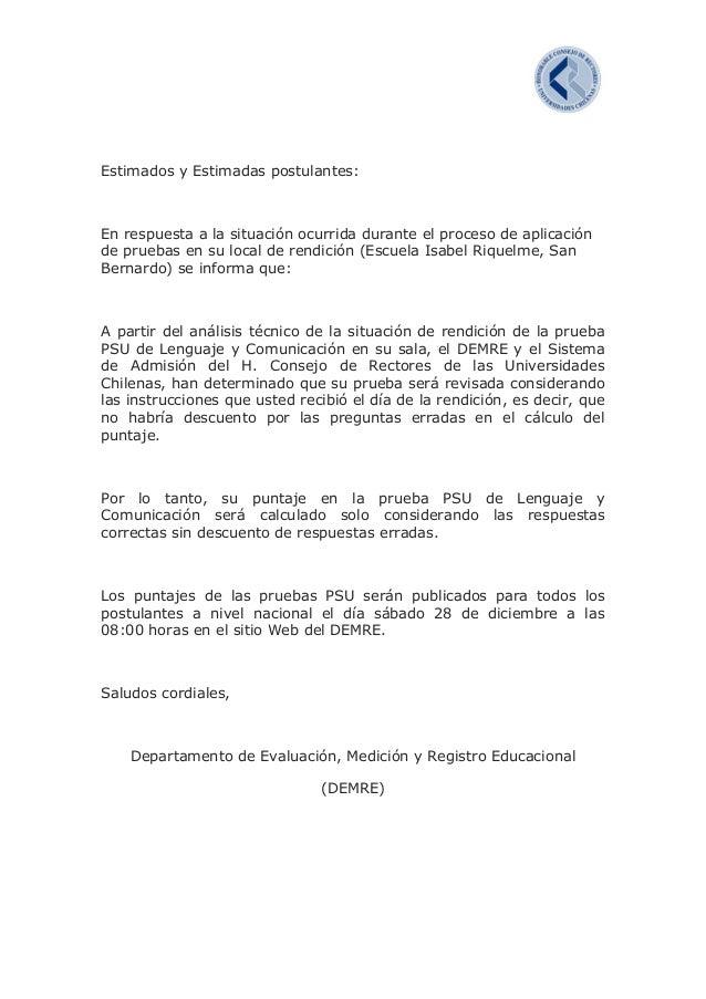 Estimados y Estimadas postulantes:  En respuesta a la situación ocurrida durante el proceso de aplicación de pruebas en su...