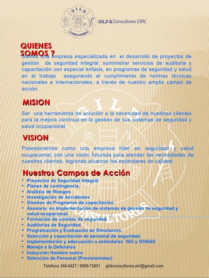 QUIENESSOMOS ?Somos una empresa especializada en      el desarrollo de proyectos degestión de seguridad integral, suminist...