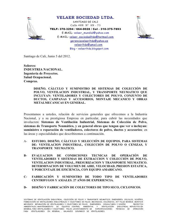 VELAER SOCIEDAD LTDA.                                              SANTIAGO DE CALI                                     Ca...