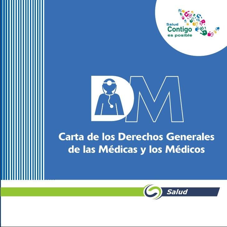Carta de los Derechos Generales  de las Médicas y los Médicos